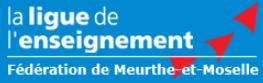 Ligue de l'enseignement Meurthe et Moselle 54 fédération lorraine